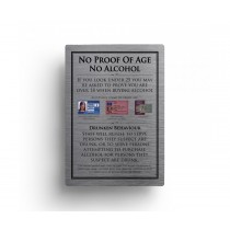 No Proof Of Age No Alcohol Notice