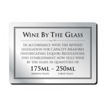Wine by the Glass Bar Notice 175 & 250ml