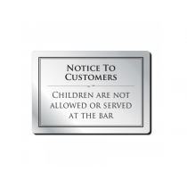 Children Are Not Allowed Or Served At The Bar Notice