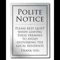 Leave Premises Quietly Polite Notice