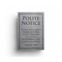 Leave Premises Quietly Polite Notice