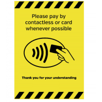 A5 Please Pay By Contactless Or Card Whenever Possible Countertop Sign