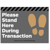 Please Stand Here During Transaction Floor Graphic 300 x 400mm